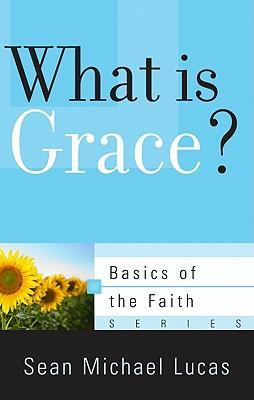 What Is Grace?