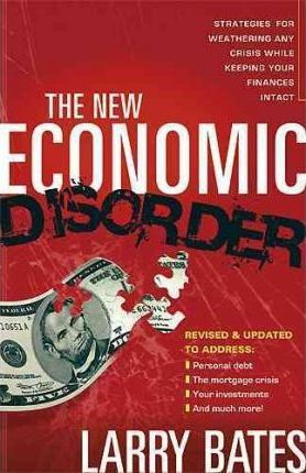 New Economic Disorder, The  (Revised and Updated)