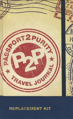 Passport 2 Purity Travel Journal (Preteen)
