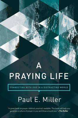 Praying Life (Expanded)