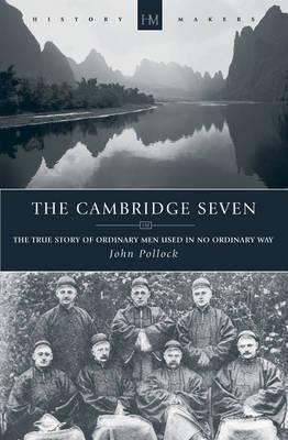 Cambridge Seven, The (Biography)