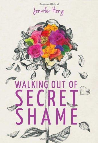 Walking out of Secret Shame