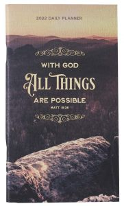 Planner 2022 (24 Month, Small)-With God All Things Are Possible, DP388