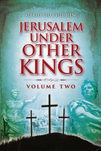 Jerusalem Under Other Kings - Volume 2