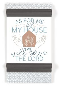 Ornate Decor: As For Me And My House, PMW0006