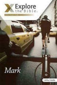 Explore the Bible Mark Leaders Guide NIV