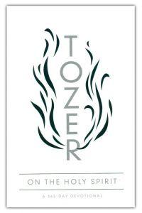 Tozer On the Holy Spirit: 365-Day Dev