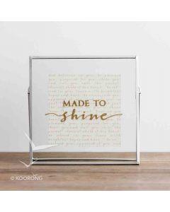 Plaque Glass/Metal-Made To Shine