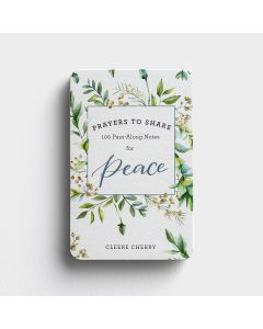 Prayers to Share: 100 Pass-Along Note  Peace