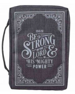 Bible Cover-Canvas, Be Strong in the LORD,  Ephesians 6:10, Large, Gray, BBL698