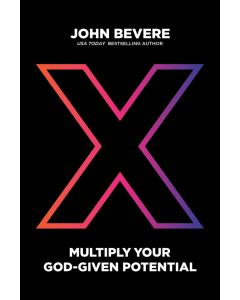 X: Multiply Your God-Given Potential