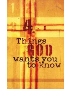 Tract-4 Things God Wants You To Know, ESV, 25/Pack