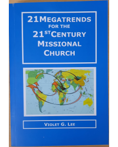21 Megatrends/21st C Missional Church