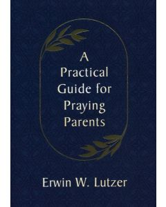 Practical Guide for Praying Parents