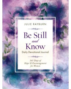 Be Still and Know Daily Devotional Journal