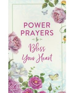 Power Prayers to Bless Your Heart