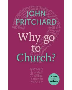 Little Book Of Guidance: Why Go to Church?