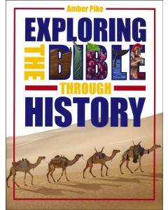 Exploring the Bible Through History