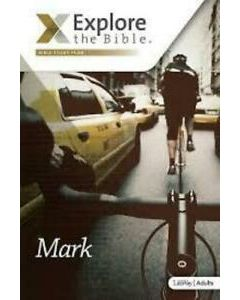 Explore the Bible Mark Leaders Guide NIV