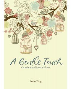 A Gentle Touch (NETT)