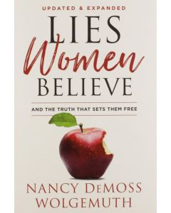 Lies Women Believe, Updated & Expanded