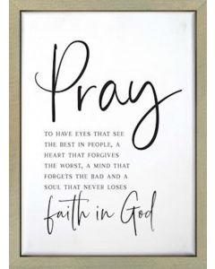 Framed Art-Pray, Faith In God, RFT0015
