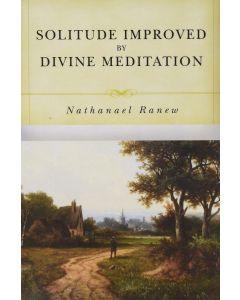 Solitude Improved by Divine Meditation