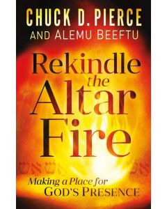 Rekindle the Altar Fire