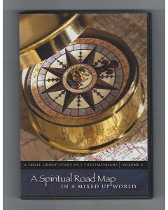 1 Thessalonians Volume 1 DVD: A Spiritual Road Map in a Mixed Up World