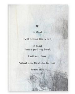 Journal-I Will Praise His Word, Ps 56:4