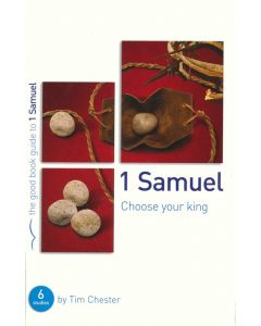 1 Samuel: Choose Your King