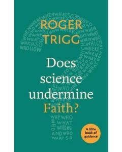 Little Book of Guidance: Does Science Undermine Faith?