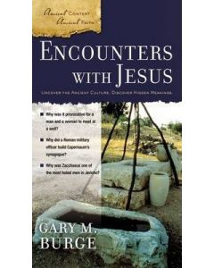 Ancient Context/Ancient Faith Sr. 3-Encounters with Jesus