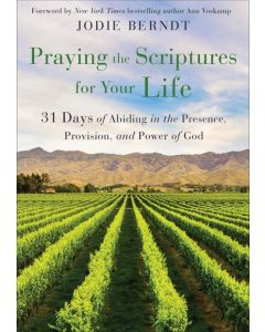 Praying the Scriptures for Your Life (Pre-order)