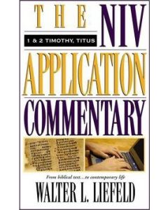 NIV Application Commentary NT-1 & 2 Timothy, Titus