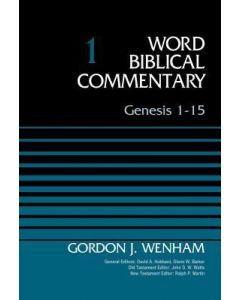 Word Biblical Commentary-Gen.1-15, Vol.1