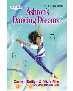 Faithgirlz, Daniels Sisters Series-Ashton's Dancing Dreams