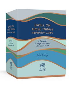 Dwell on These Things Inspiration Cards