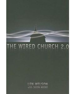 Wired Church 2.0, The