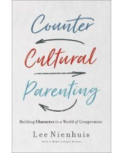 Countercultural Parenting