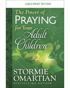 Power of Praying (R) for your Adult Children Large Print