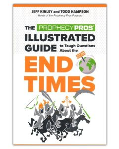 Prophecy Pros' Illustrated Guide to Tough Questions About the End Times