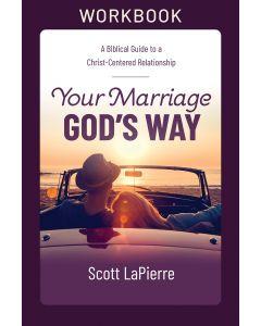 Your Marriage God's Way Workbook