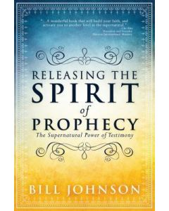 Releasing the Spirit of Prophecy