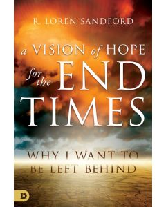 Vision of Hope for the End Times