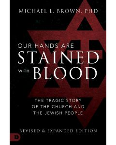 Our Hands are Stained with Blood [revised and expanded editi