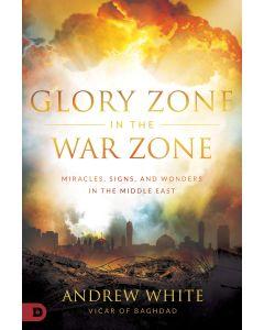 Glory Zone in the War Zone