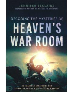 Decoding the Mysteries of Heaven's War Room