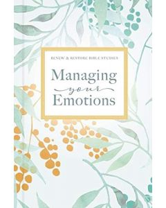 Managing Your Emotions, Hardcover