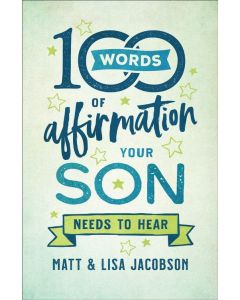 100 Words of Affirmation Your Son Needs to Hear